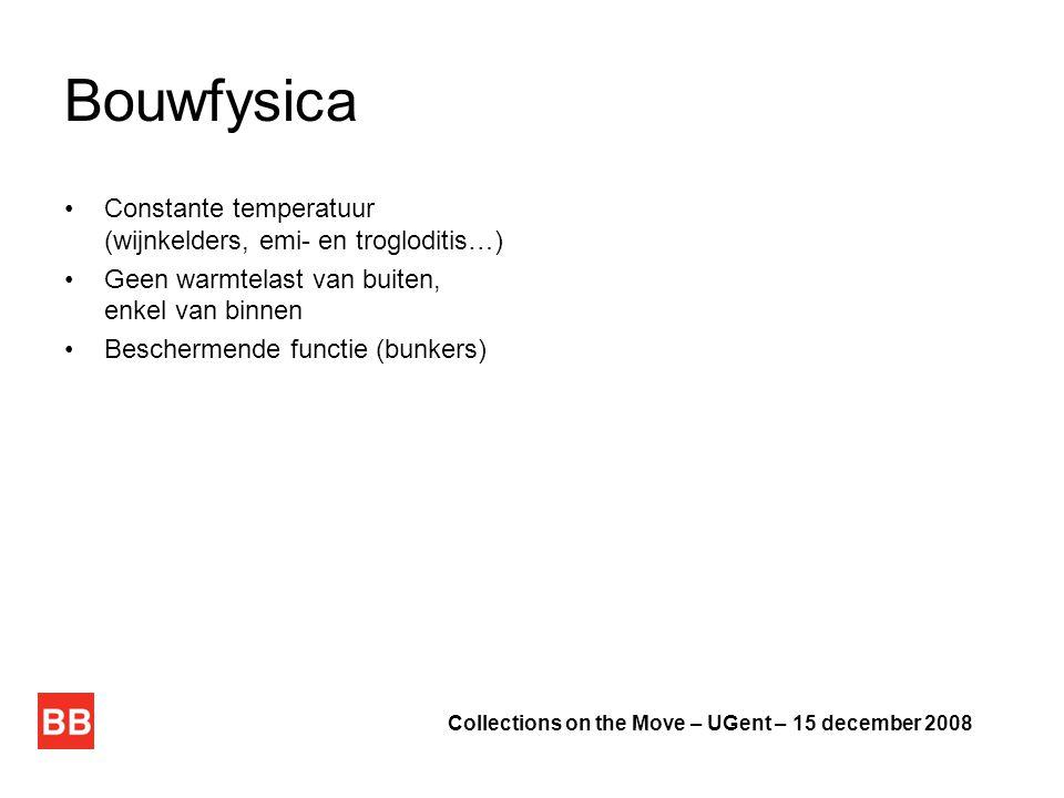 Bouwfysica Constante temperatuur (wijnkelders, emi- en trogloditis…)