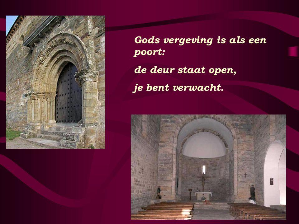 Gods vergeving is als een poort: