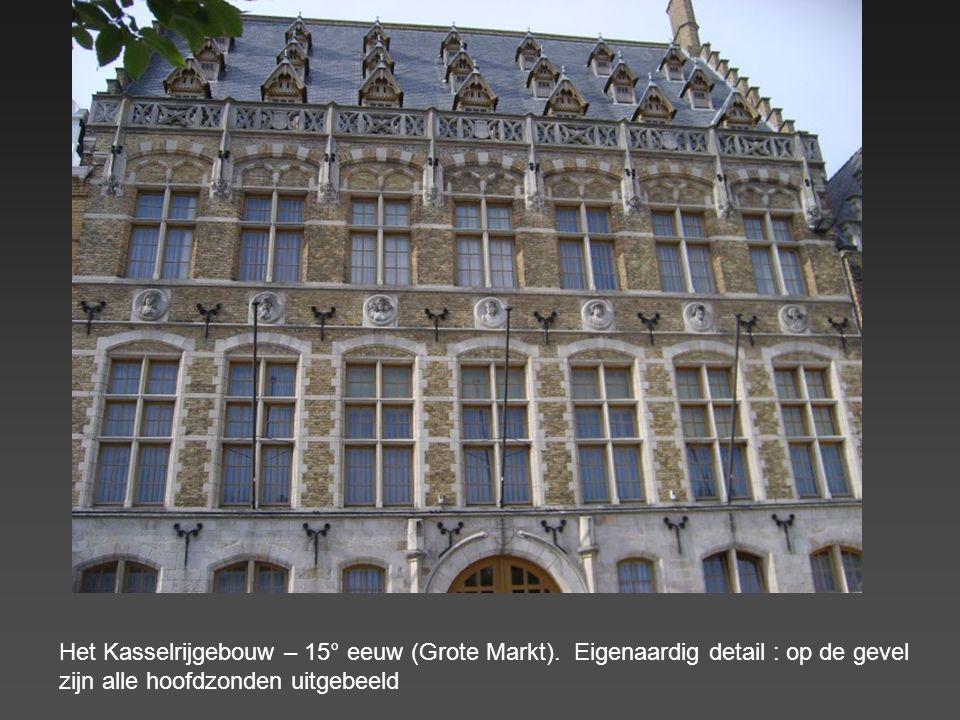 Het Kasselrijgebouw – 15° eeuw (Grote Markt)