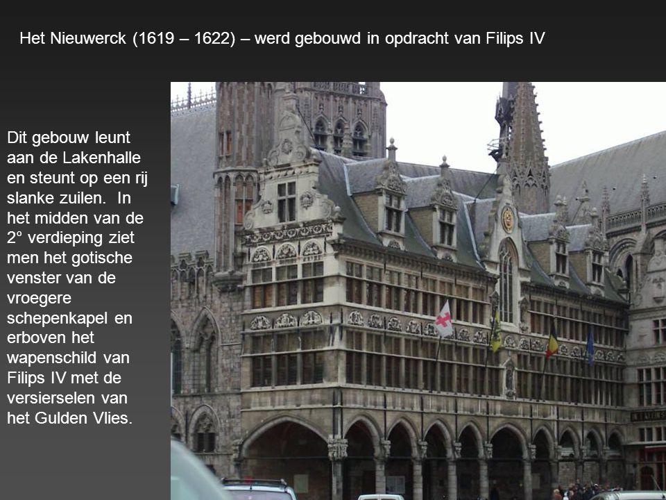 Het Nieuwerck (1619 – 1622) – werd gebouwd in opdracht van Filips IV