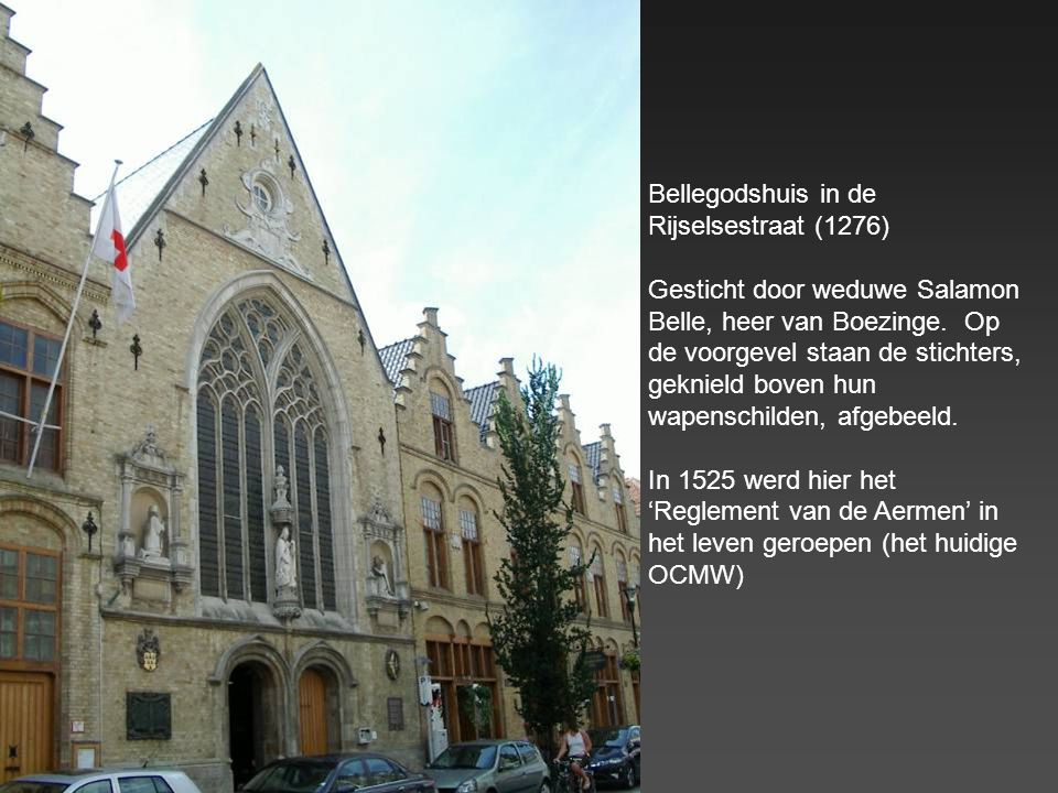 Bellegodshuis in de Rijselsestraat (1276)