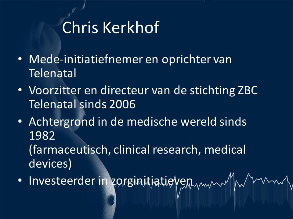 Chris Kerkhof Mede-initiatiefnemer en oprichter van Telenatal