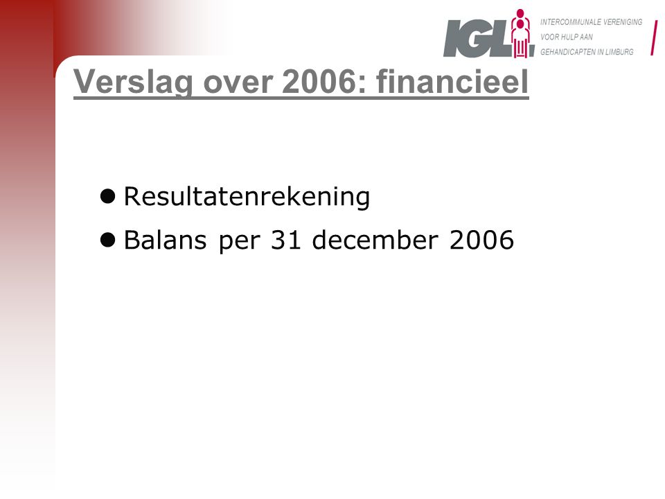 Verslag over 2006: financieel