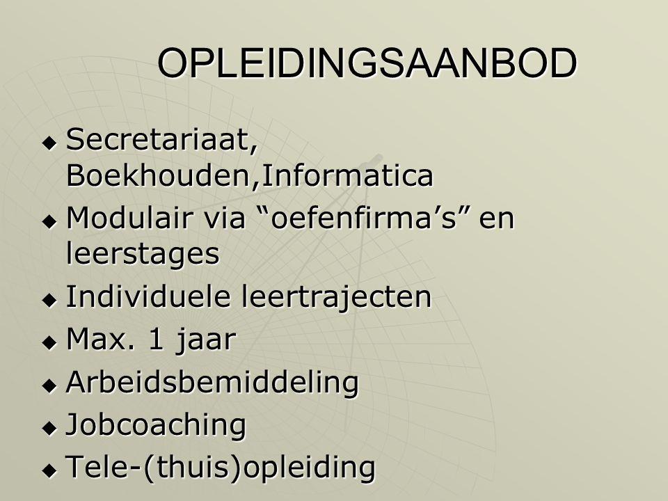 OPLEIDINGSAANBOD Secretariaat, Boekhouden,Informatica