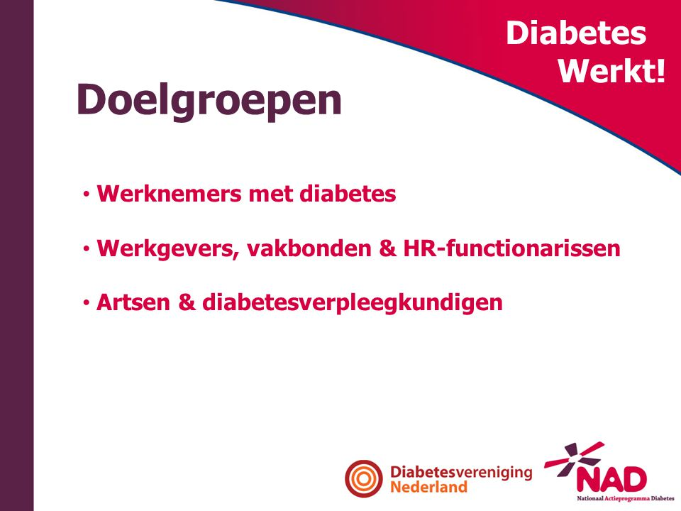 Doelgroepen Diabetes Werkt! Werknemers met diabetes
