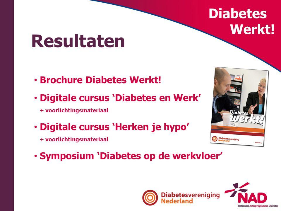 Resultaten Diabetes Werkt! Brochure Diabetes Werkt!