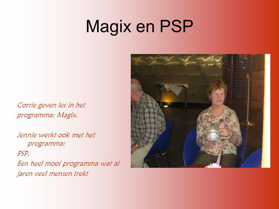 Magix en PSP Corrie geven les in het programma: Magix.