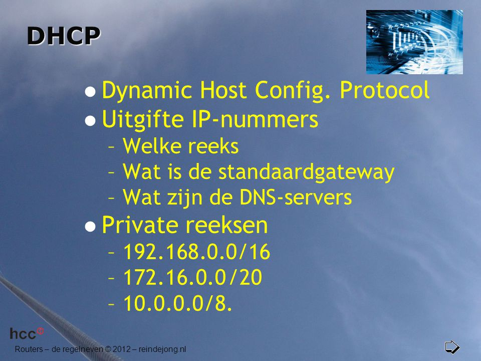 Dynamic Host Config. Protocol Uitgifte IP-nummers
