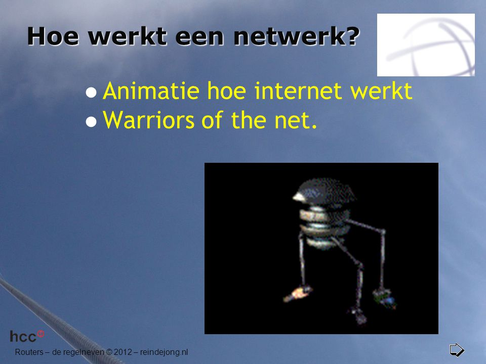 Animatie hoe internet werkt Warriors of the net.
