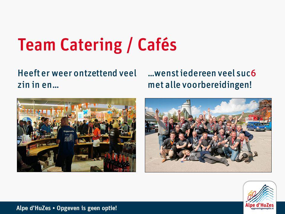 Team Catering / Cafés Heeft er weer ontzettend veel zin in en…