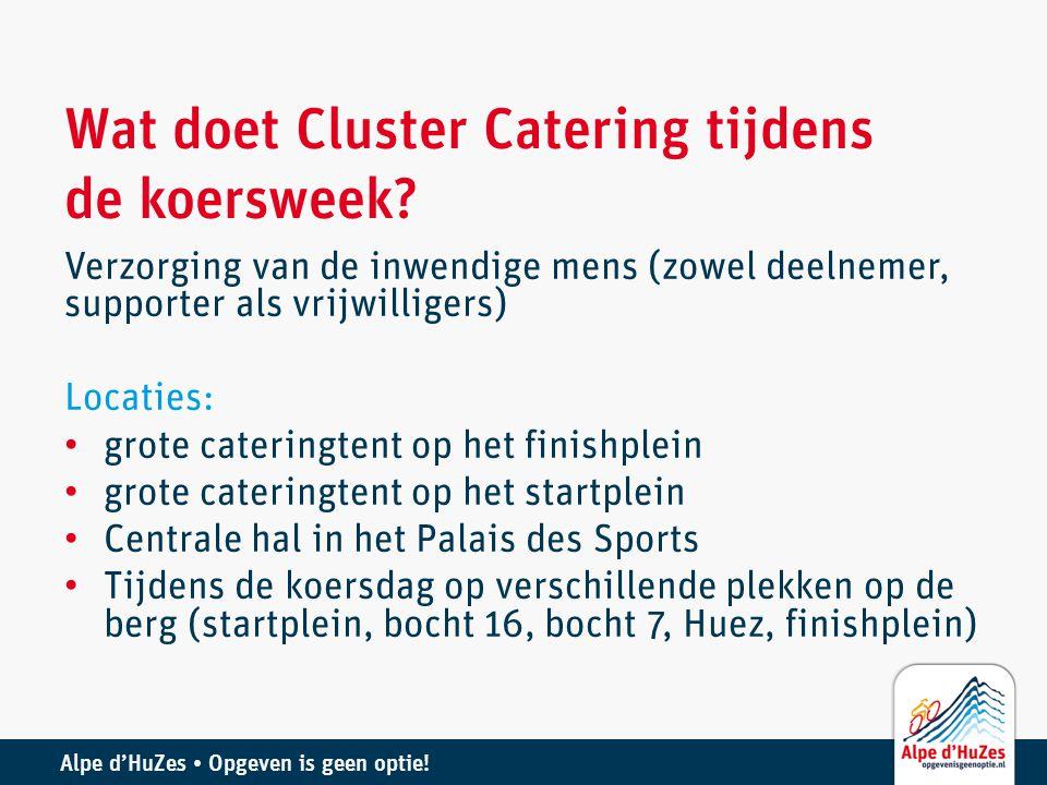 Wat doet Cluster Catering tijdens de koersweek