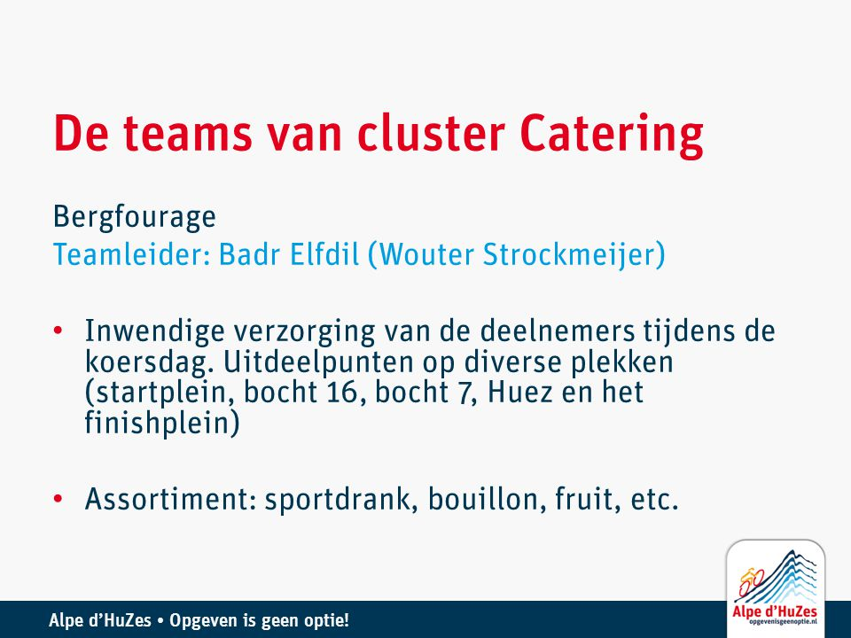 De teams van cluster Catering