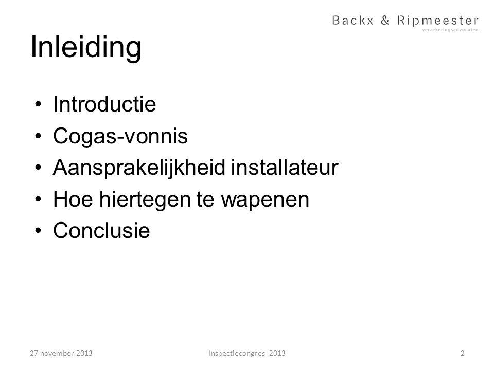 Inleiding Introductie Cogas-vonnis Aansprakelijkheid installateur