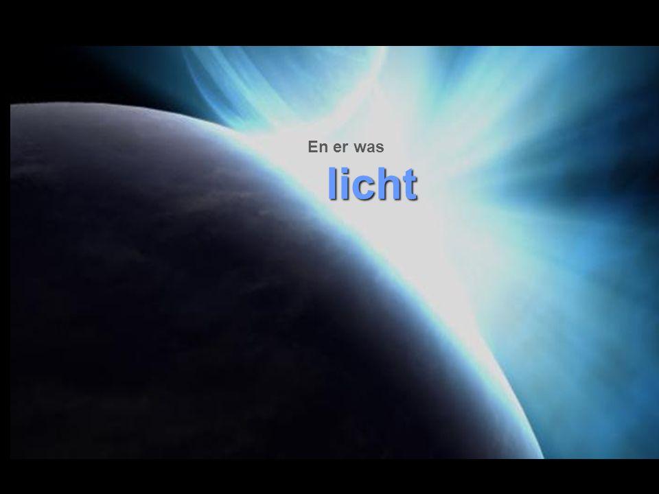 En er was licht