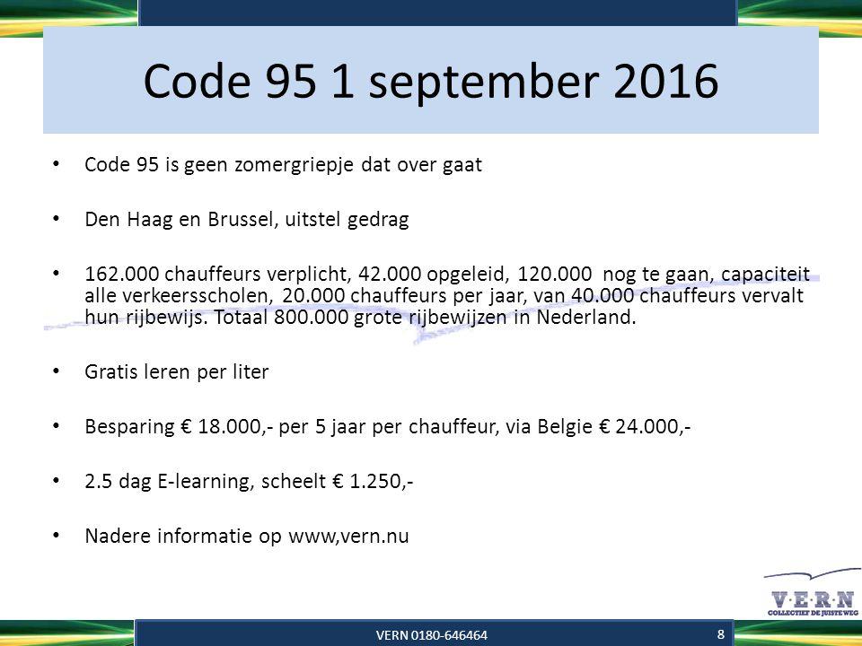 Code 95 1 september 2016 Code 95 is geen zomergriepje dat over gaat