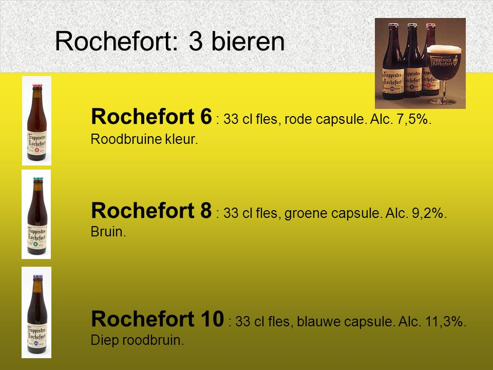 Rochefort 6 : 33 cl fles, rode capsule. Alc. 7,5%.
