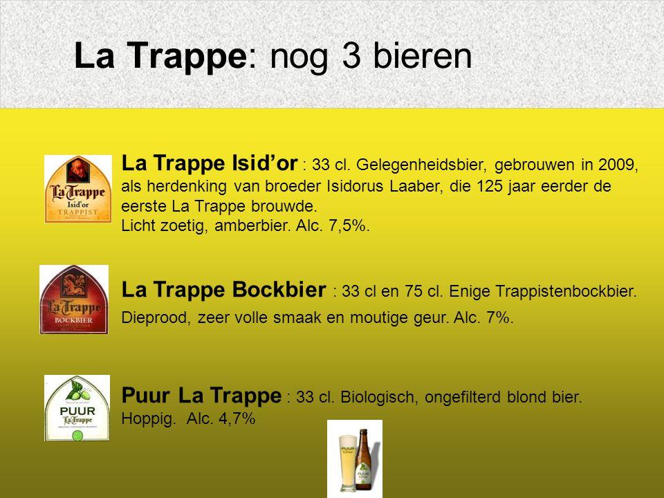 La Trappe: nog 3 bieren