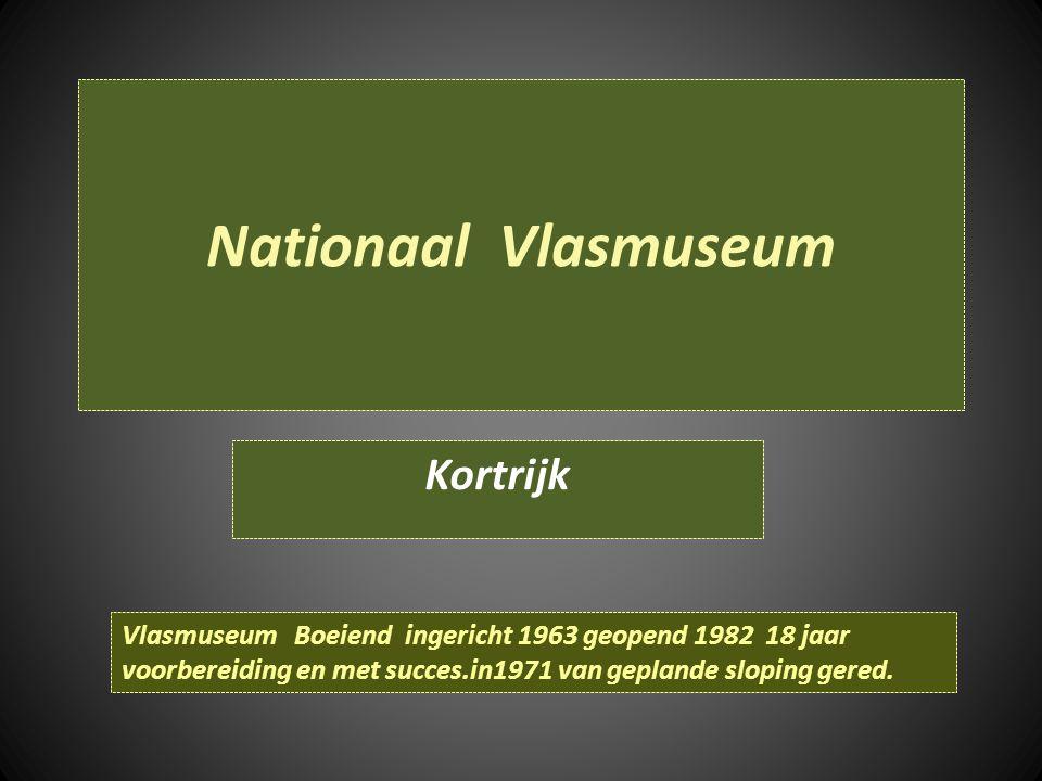 Nationaal Vlasmuseum Kortrijk