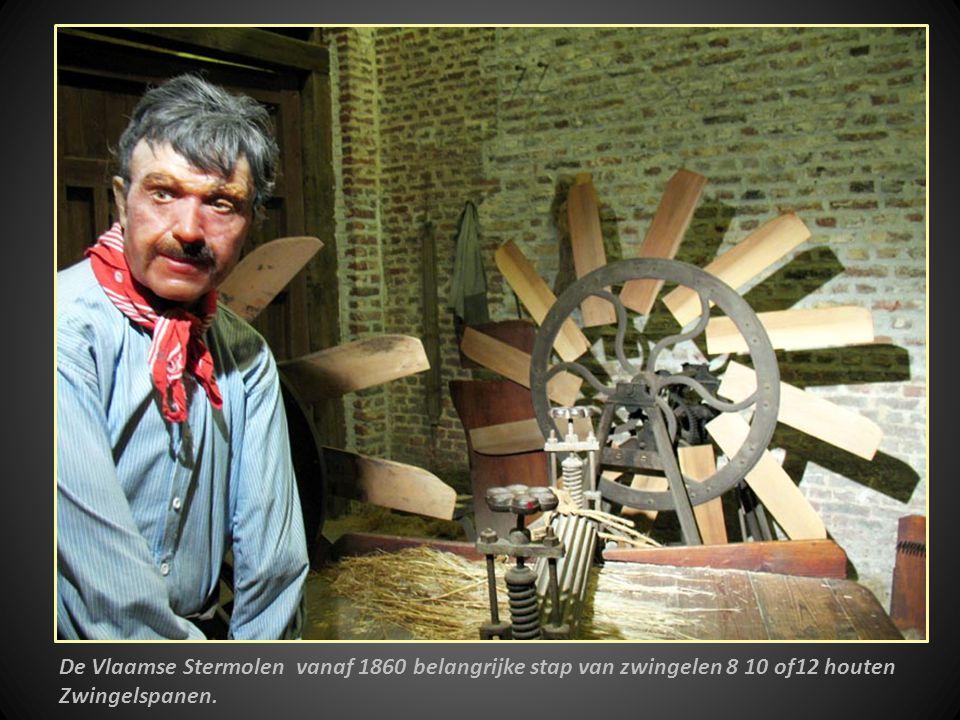 De Vlaamse Stermolen vanaf 1860 belangrijke stap van zwingelen 8 10 of12 houten