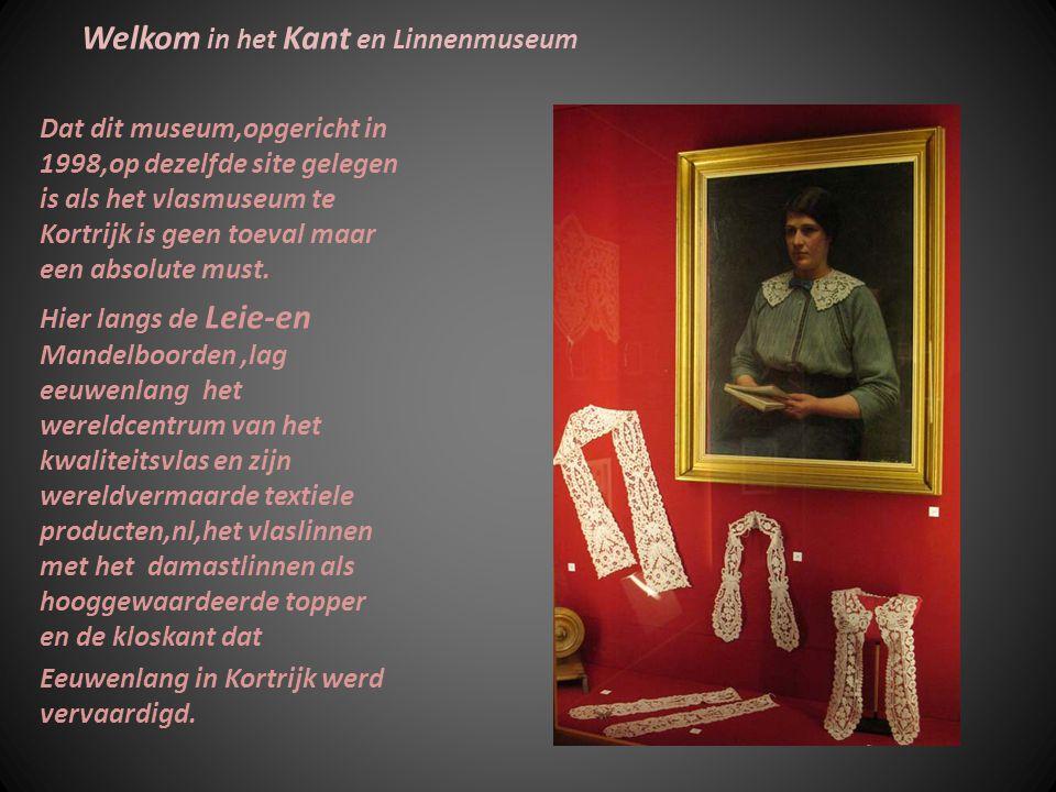 Welkom in het Kant en Linnenmuseum