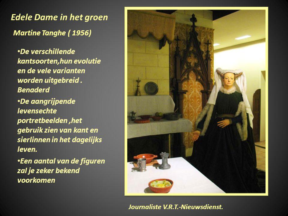 Edele Dame in het groen Martine Tanghe ( 1956)