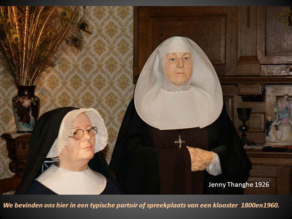 Jenny Thanghe 1926 We bevinden ons hier in een typische partoir of spreekplaats van een klooster 1800en1960.