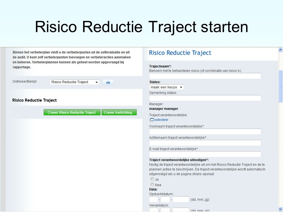 Risico Reductie Traject starten