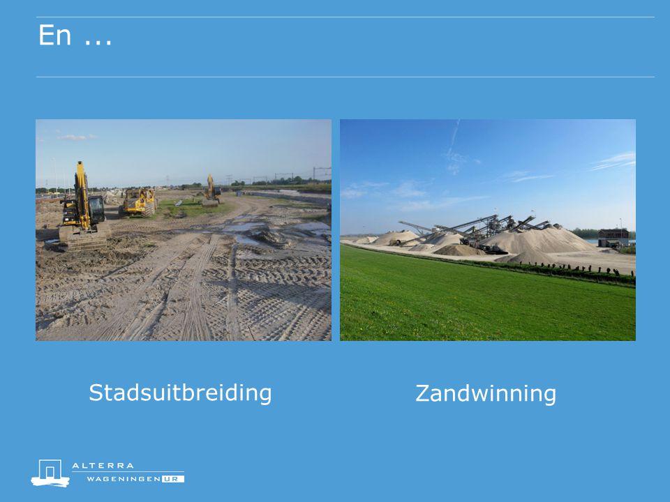 En ... Stadsuitbreiding Zandwinning