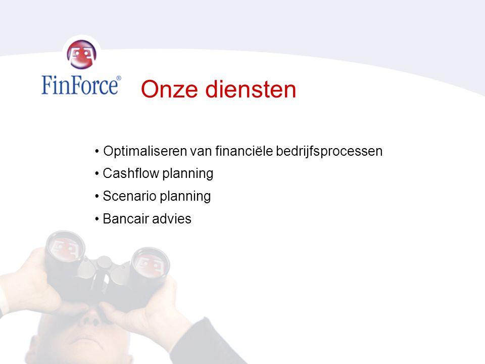 Onze diensten • Optimaliseren van financiële bedrijfsprocessen