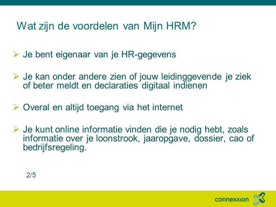 Wat zijn de voordelen van Mijn HRM
