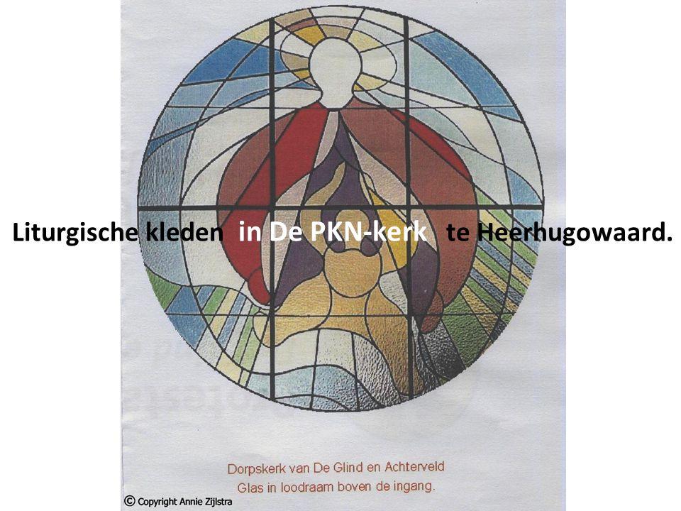 Liturgische kleden in De PKN-kerk te Heerhugowaard.