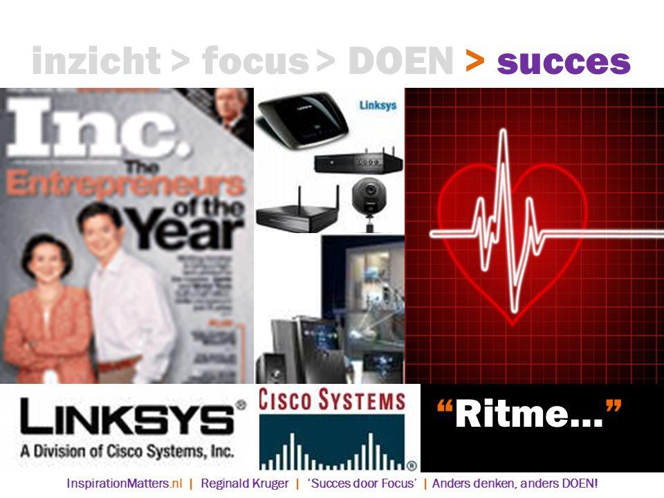 inzicht > focus > DOEN > succes Ritme…