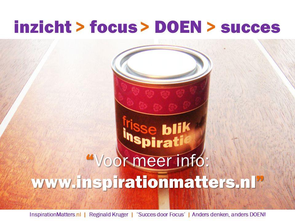 inzicht > focus > DOEN > succes Voor meer info: