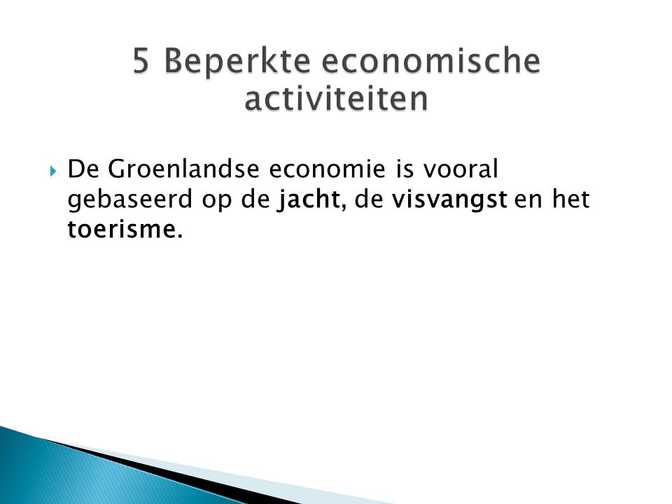 5 Beperkte economische activiteiten