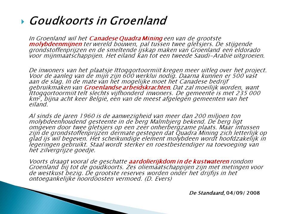 Goudkoorts in Groenland