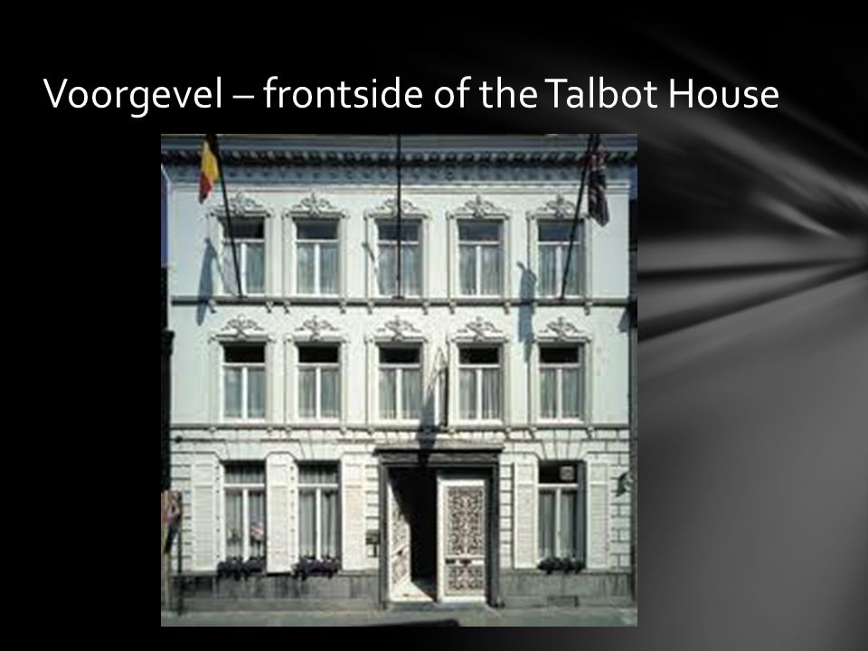 Voorgevel – frontside of the Talbot House