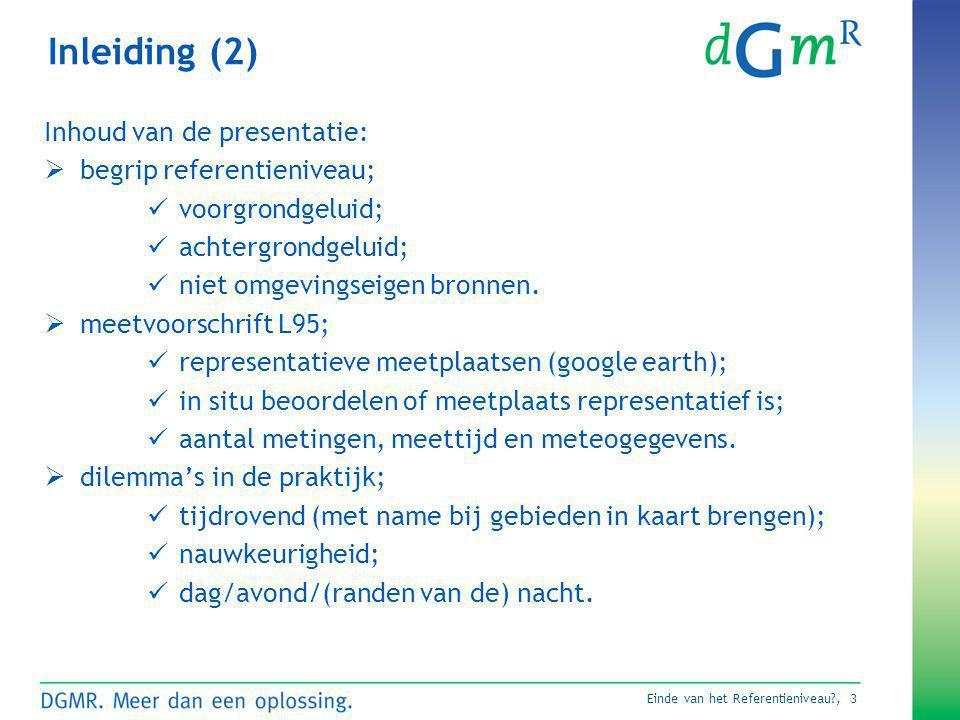 Inleiding (2) Inhoud van de presentatie: begrip referentieniveau;