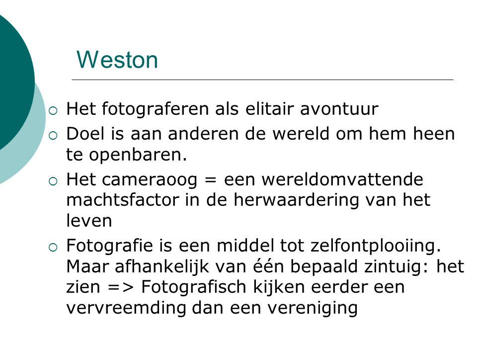 Weston Het fotograferen als elitair avontuur