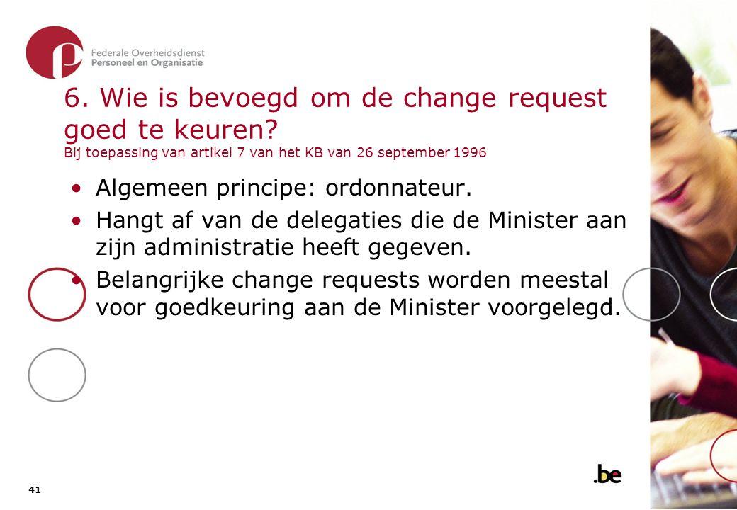 6. Wie is bevoegd om de change request goed te keuren