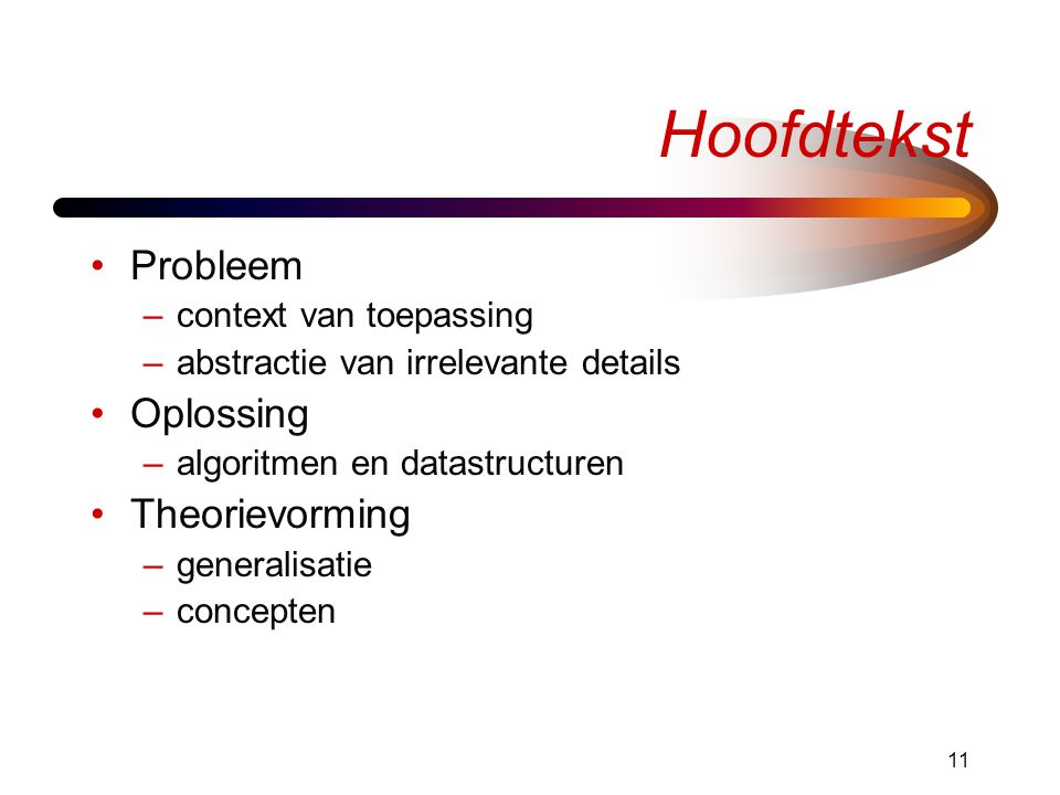 Hoofdtekst Probleem Oplossing Theorievorming context van toepassing