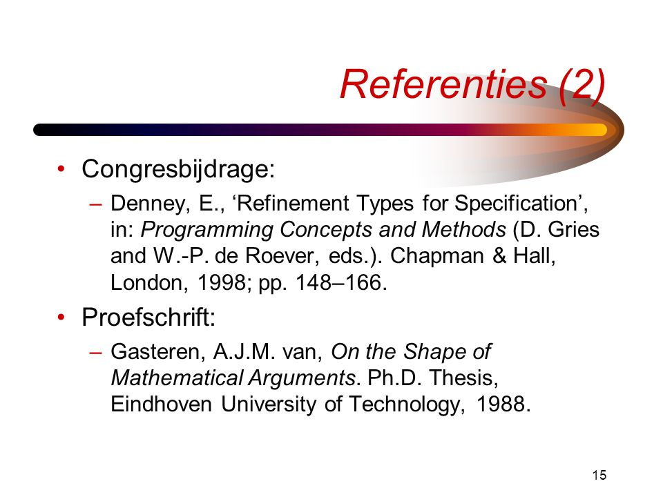 Referenties (2) Congresbijdrage: Proefschrift: