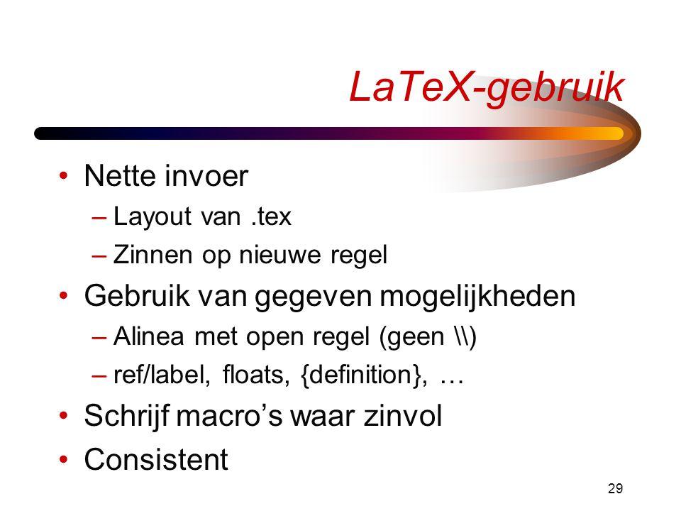 LaTeX-gebruik Nette invoer Gebruik van gegeven mogelijkheden