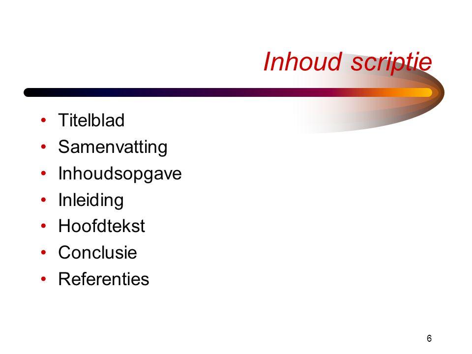 Inhoud scriptie Titelblad Samenvatting Inhoudsopgave Inleiding