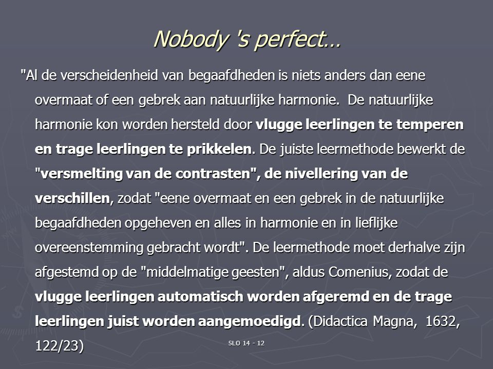 Nobody s perfect…
