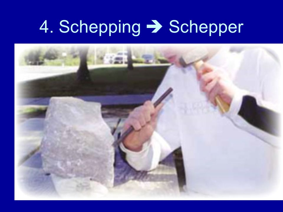 4. Schepping  Schepper