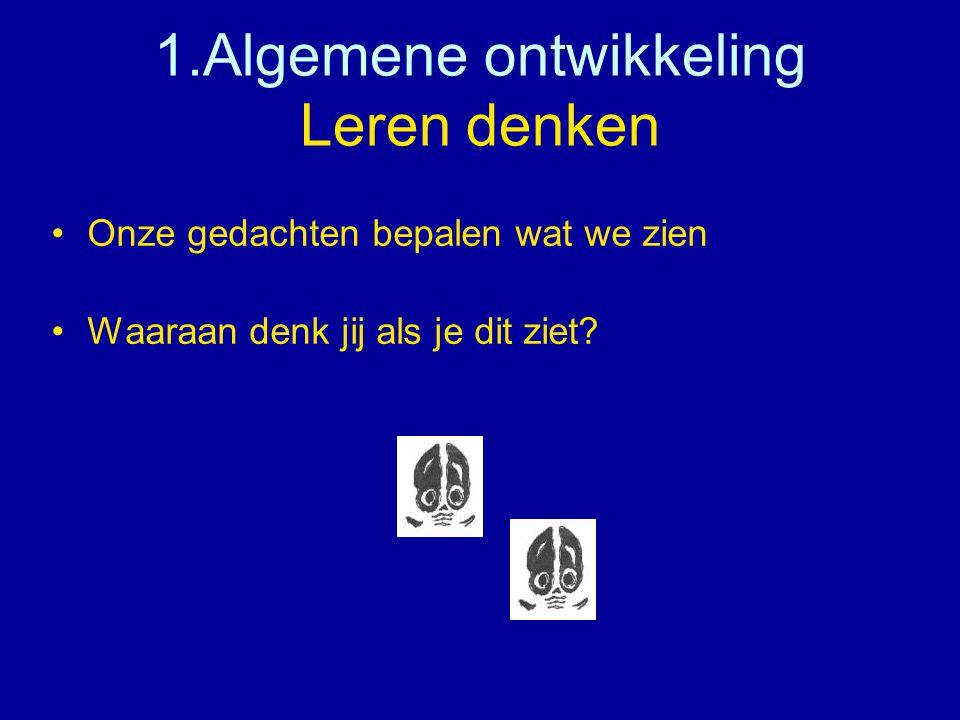 1.Algemene ontwikkeling Leren denken