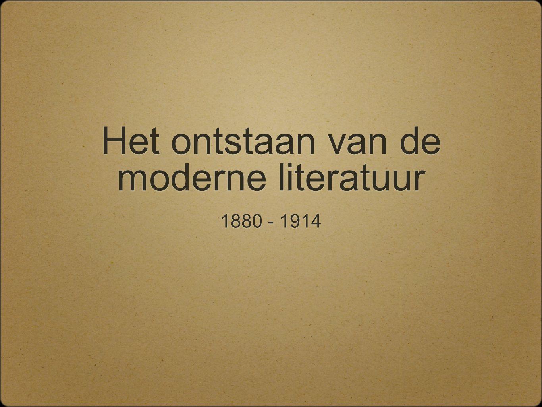Het ontstaan van de moderne literatuur