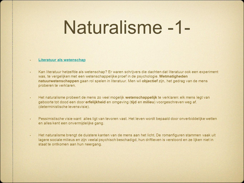 Naturalisme -1- Literatuur als wetenschap