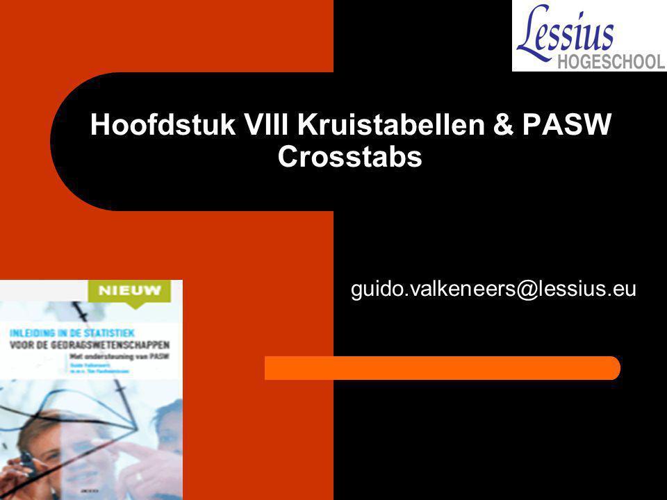 Hoofdstuk VIII Kruistabellen & PASW Crosstabs
