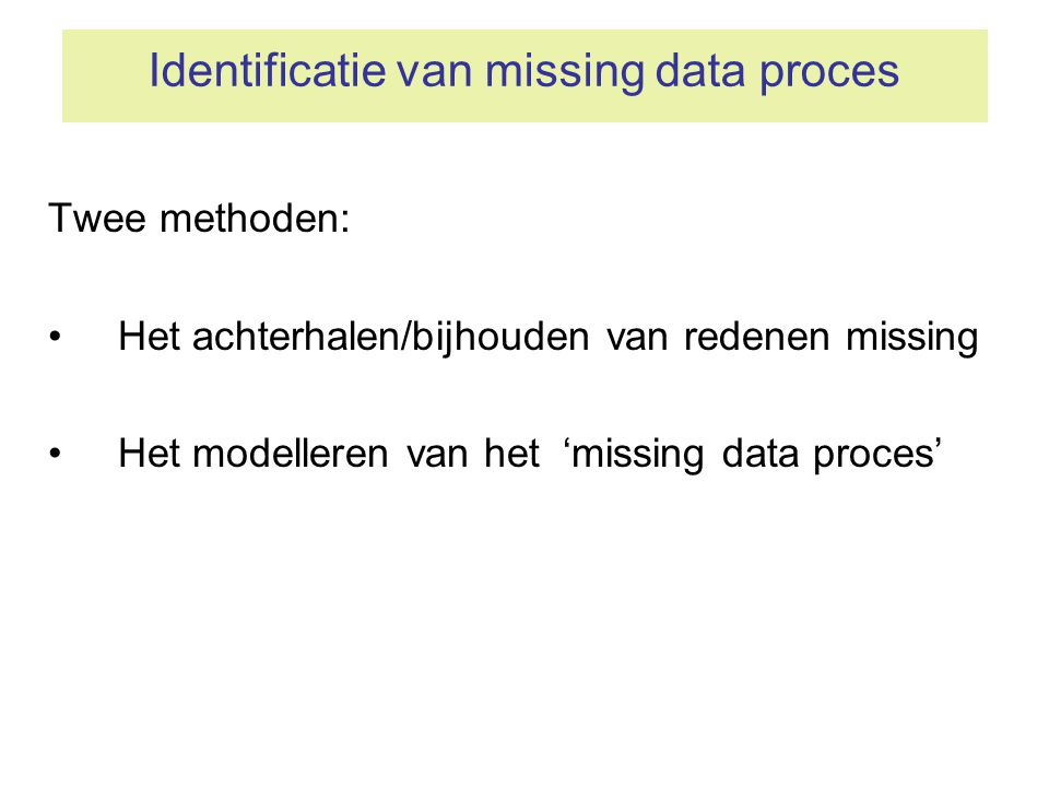 Identificatie van missing data proces